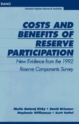 Costs and Benefits of Reserve Participation: New Evidence from the 1992 Reserve Components Survey als Taschenbuch
