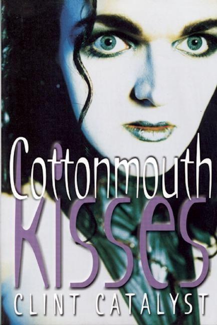 Cottonmouth Kisses als Taschenbuch