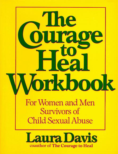 The Courage to Heal Workbook: For Women and Men Survivors of Child Sexual Abuse als Taschenbuch