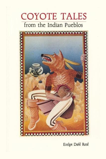 Coyote Tales from the Indian Pueblos als Taschenbuch