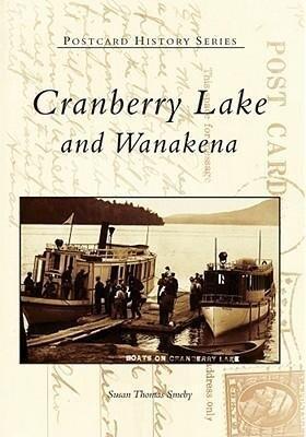 Cranberry Lake and Wanakena als Taschenbuch