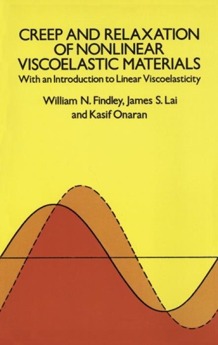 Creep and Relaxation of Nonlinear Viscoelastic Materials als Taschenbuch