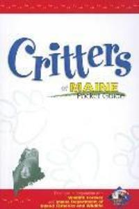Critters of Maine Pocket Guide: Produced in Cooperation with Wildlife Forever als Taschenbuch