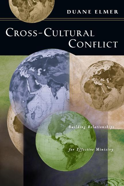 Cross-Cultural Conflict: Cross-Cultural Conflict: Building Relationships for Effective Ministry als Taschenbuch
