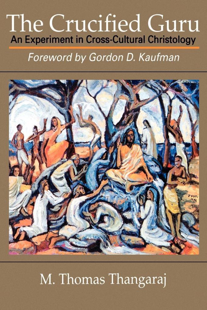 The Crucified Guru als Taschenbuch