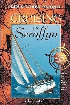 Cruising in Seraffyn als Buch