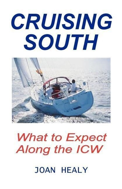 Cruising South -- What to Expect Along the Icw als Taschenbuch