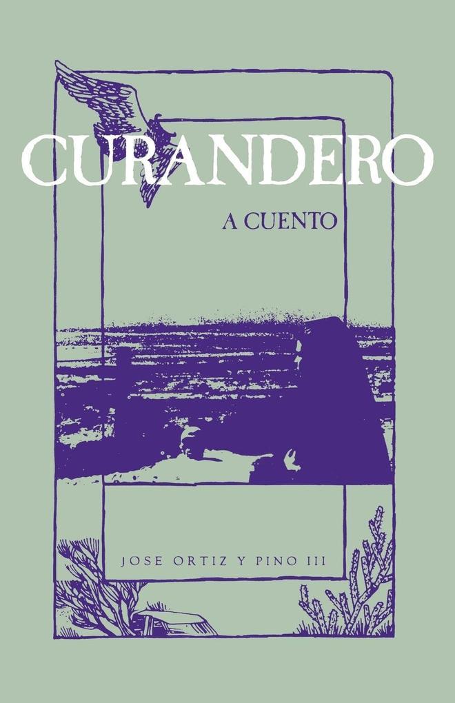 Curandero, A Cuento als Taschenbuch