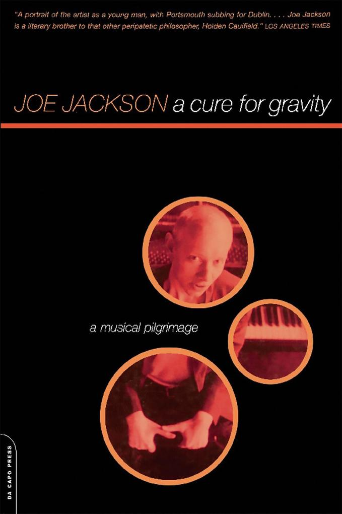 A Cure for Gravity: A Musical Pilgrimage als Taschenbuch