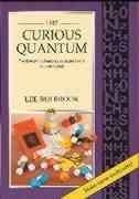 The Curious Quantum: Fundamental Chemistry Explained with Cut-Out Models als Taschenbuch