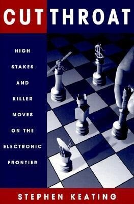 Cutthroat: High Stakes & Killer Moves on the Electronic Frontier als Taschenbuch