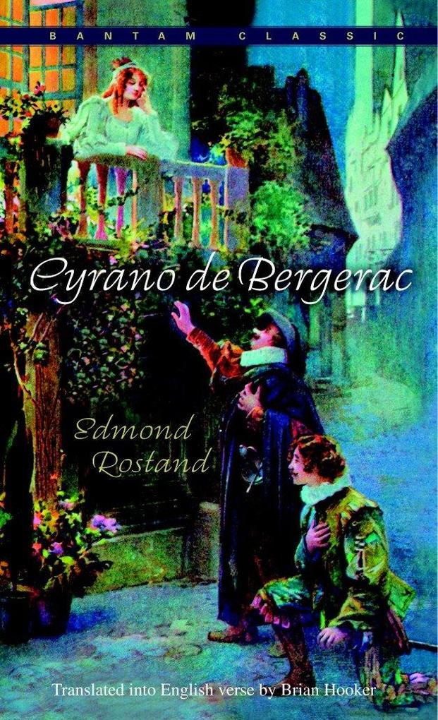 Cyrano de Bergerac: An Heroic Comedy in Five Acts als Taschenbuch