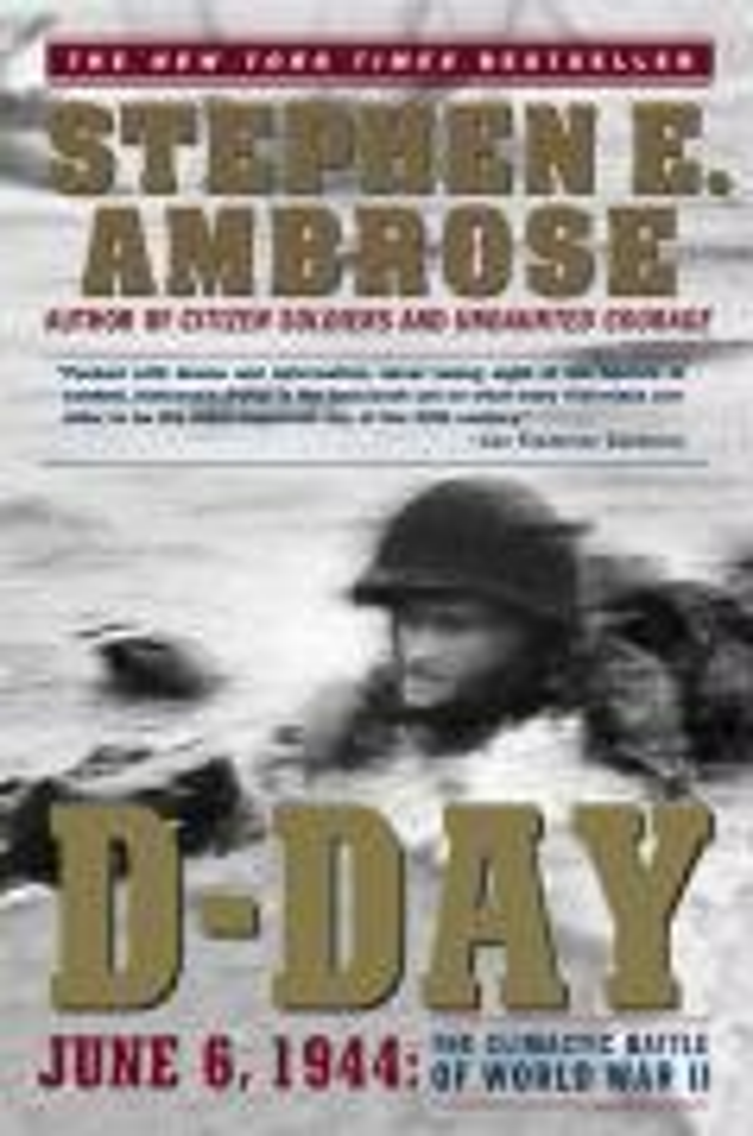 D-Day: June 6, 1944: The Climactic Battle of World War II als Taschenbuch