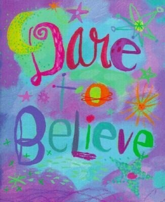 Dare to Believe [With 24k Gold-Plated Charm] als Buch
