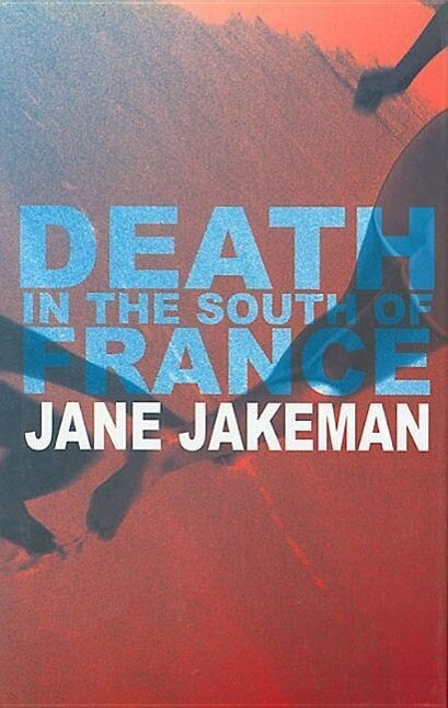 Death in the South of France als Buch