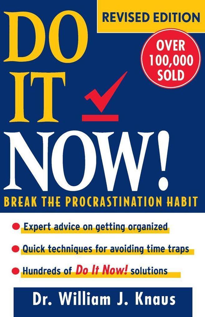 Do It Now!: Break the Procrastination Habit als Buch