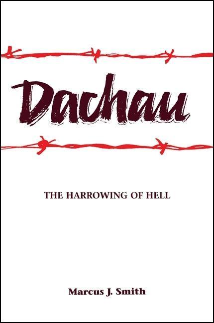 Dachau: The Harrowing of Hell als Taschenbuch
