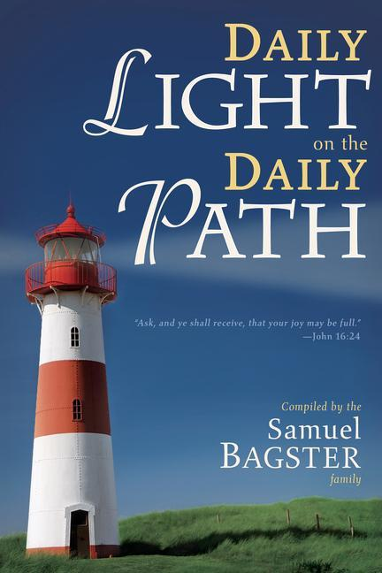 Daily Light on the Daily Path als Taschenbuch