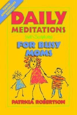 Daily Meditations with Scripture for Busy Moms als Taschenbuch