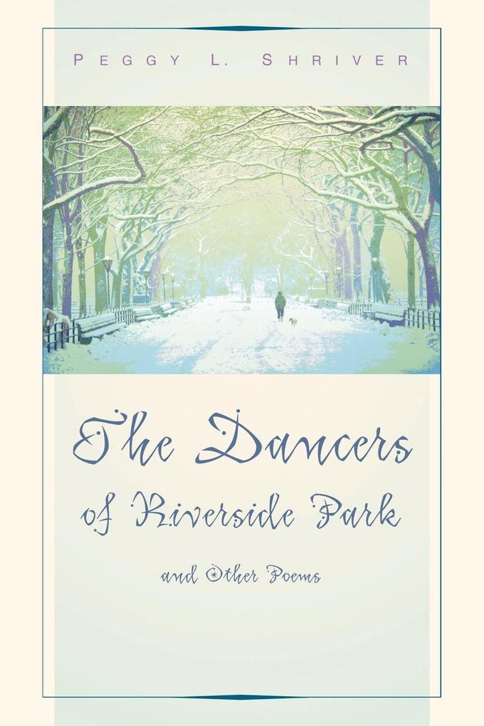 Dancers of Riverside Park and Other Poems als Taschenbuch