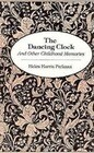 Dancing Clock: And Other Childhood Memories