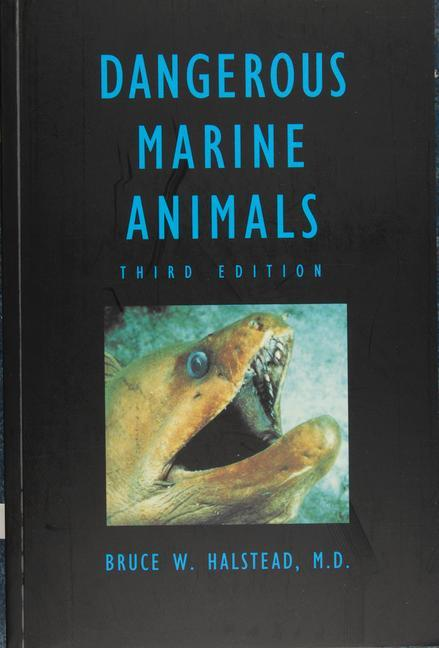Dangerous Marine Animals That Bite, Sting, Shock, or are Non-Edible als Taschenbuch