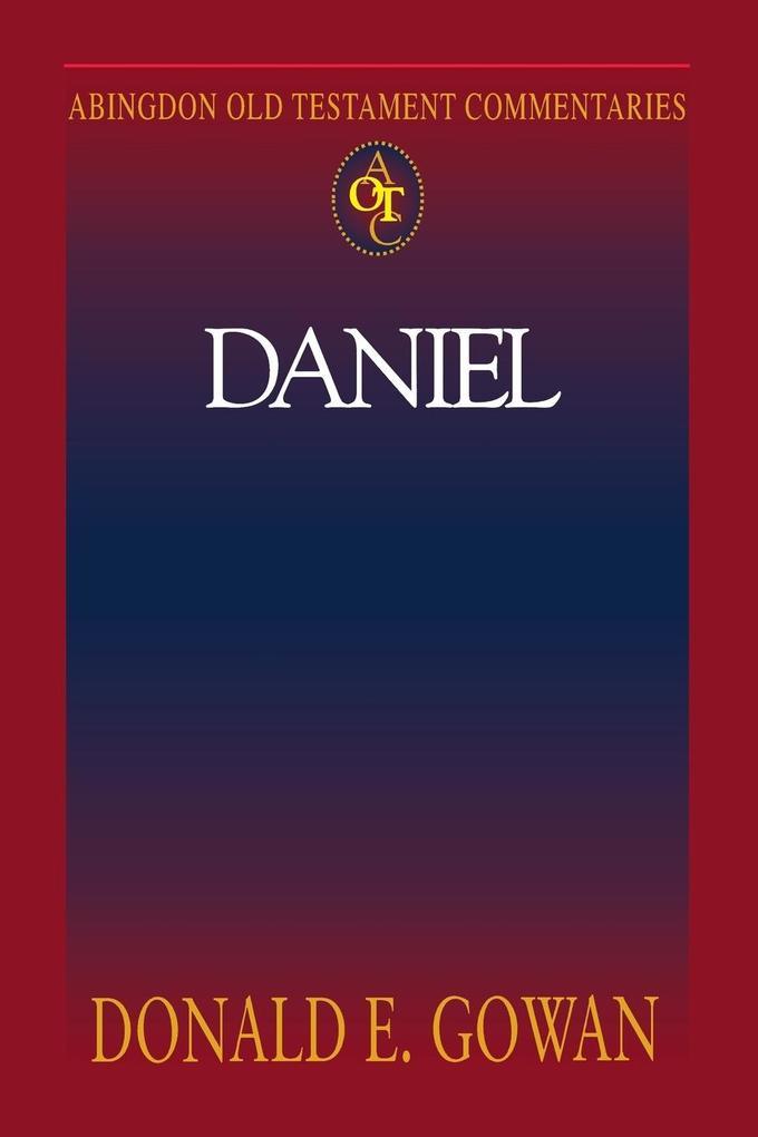 Abingdon Old Testament Commentaries: Daniel als Taschenbuch