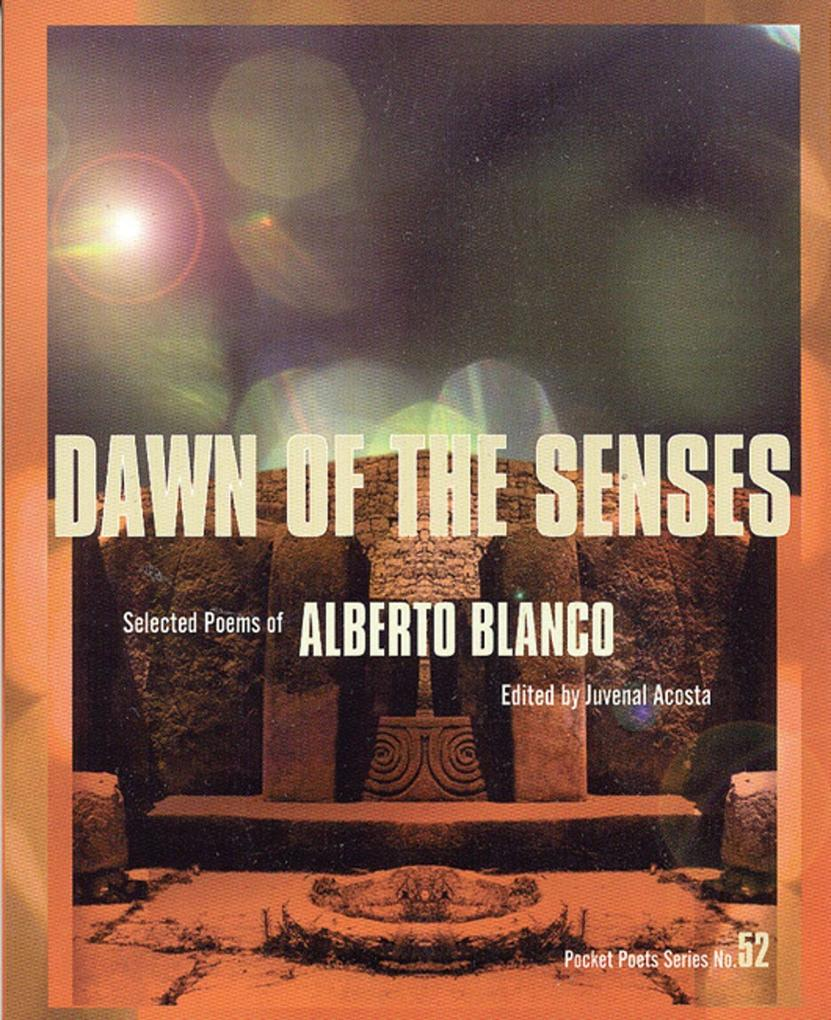Dawn of the Senses: Selected Poems of Alberto Blanco als Taschenbuch