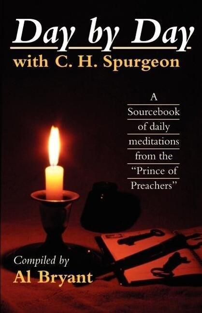 Day by Day with Charles H. Spurgeon als Taschenbuch