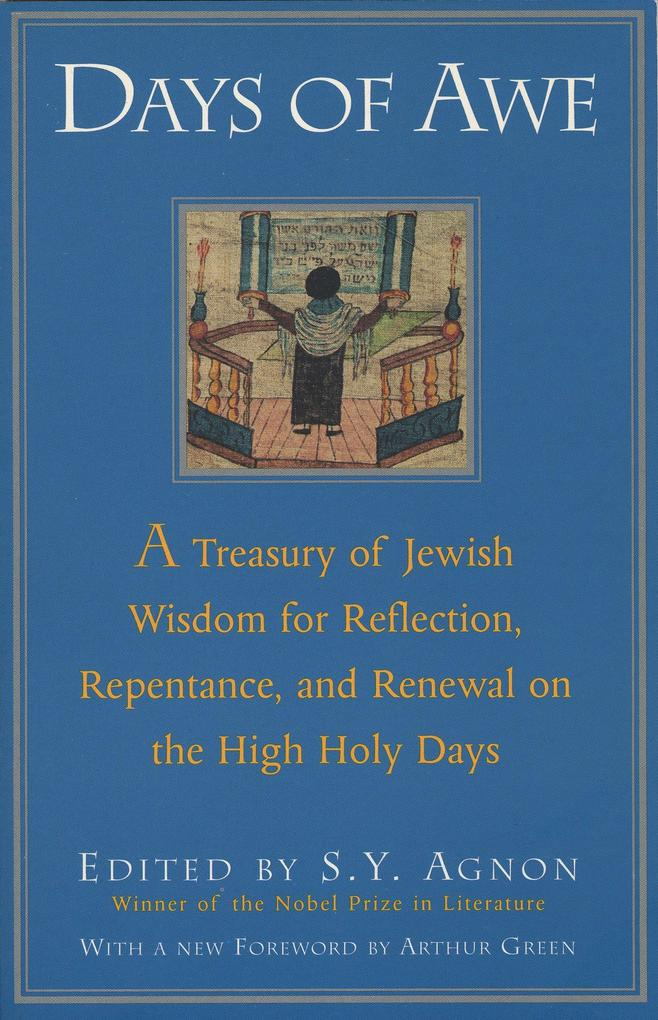 Days of Awe: A Treasury of Jewish Wisdom for Reflection, Repentance, and Renewal on the High Holy Days als Taschenbuch