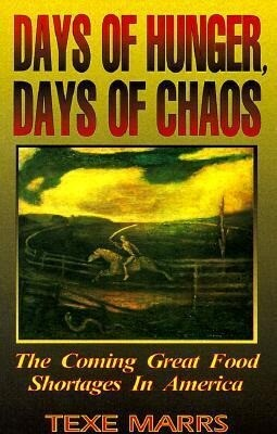 Days of Hunger, Days of Chaos: The Coming Great Food Shortages in America als Taschenbuch