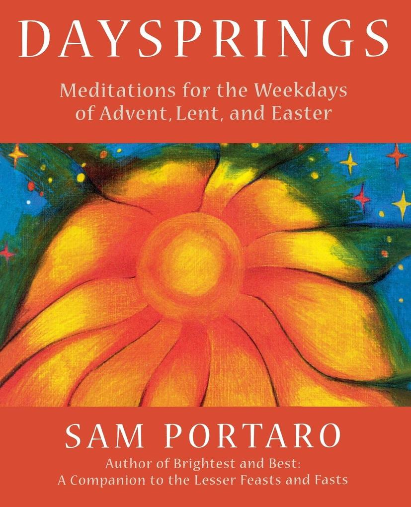 Daysprings: Meditations for the Weekdays of Advent, Lent and Easter als Taschenbuch