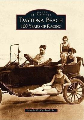 Daytona Beach:: 100 Years of Racing als Taschenbuch