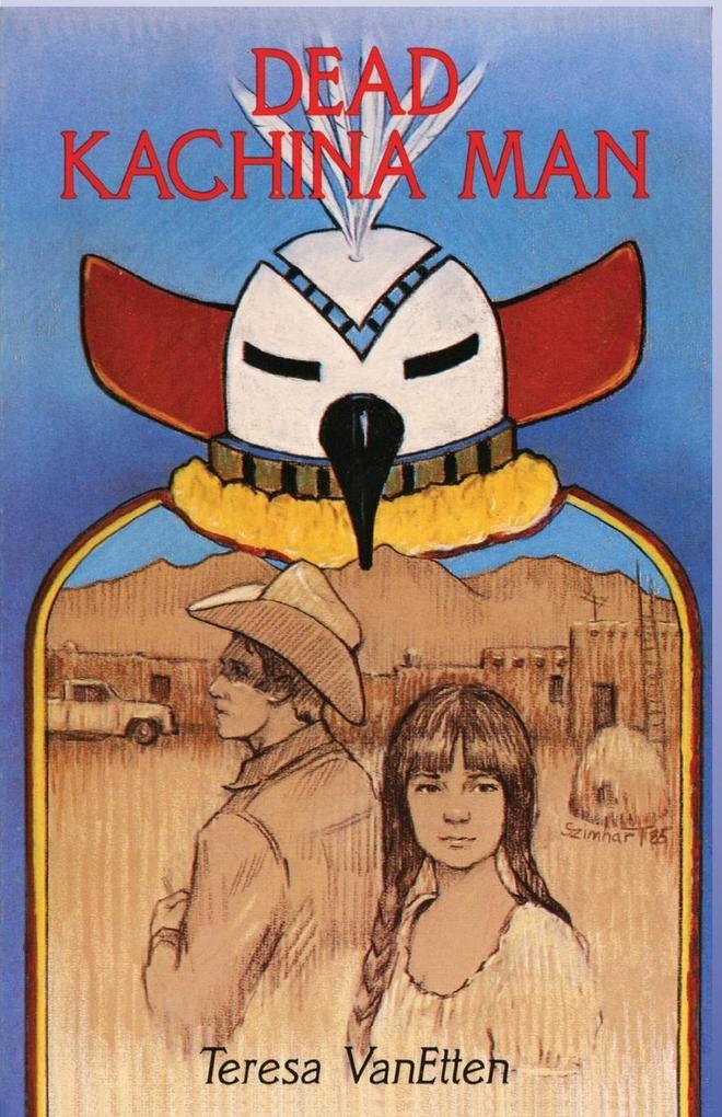 Dead Kachina Man als Taschenbuch