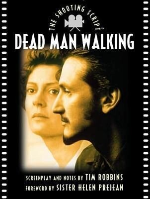 Dead Man Walking: The Shooting Script als Taschenbuch