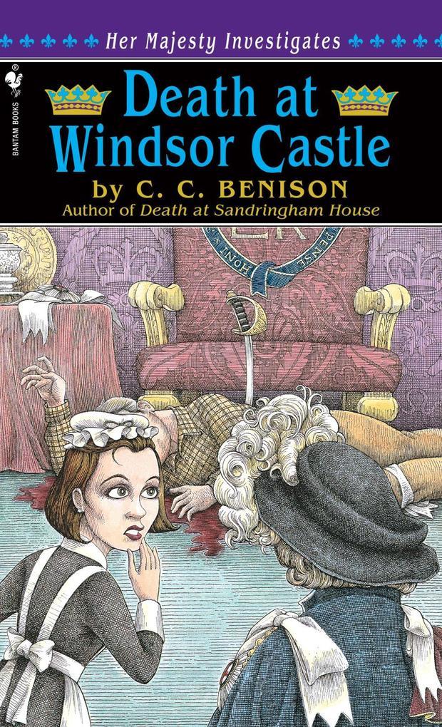 Death at Windsor Castle: Her Majesty Investigates als Taschenbuch