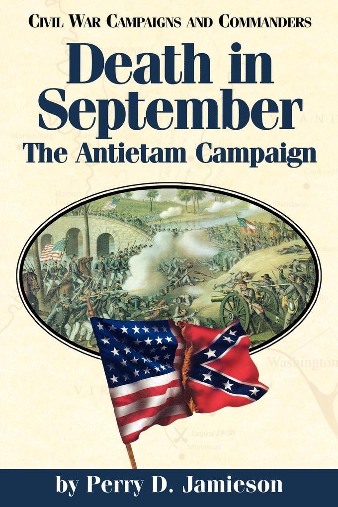Death in September: The Antietam Campaign als Taschenbuch