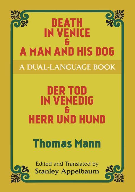 Death in Venice & a Man and His Dog: A Dual-Language Book als Taschenbuch