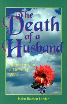 The Death of a Husband: Reflections for a Grieving Wife als Taschenbuch