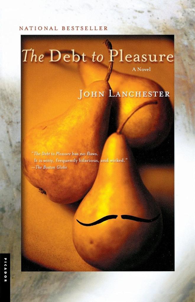 The Debt to Pleasure als Taschenbuch