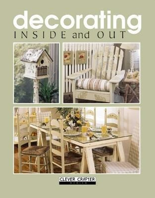 Decorating: Inside and Out als Buch