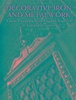 Decorative Iron and Metalwork als Taschenbuch