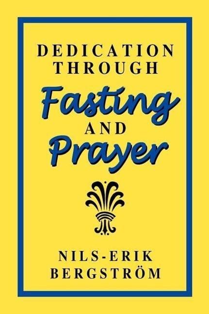 Dedication Through Fasting and Prayer als Taschenbuch