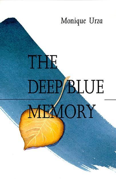 The Deep Blue Memory als Buch