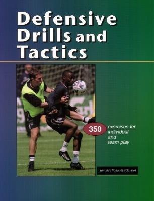 Defensive Drills & Tactics: 350 Exercises for Individual & Team Play als Taschenbuch
