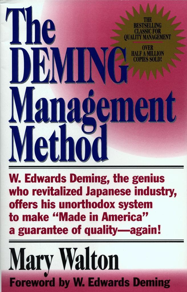 The Deming Management Method als Taschenbuch
