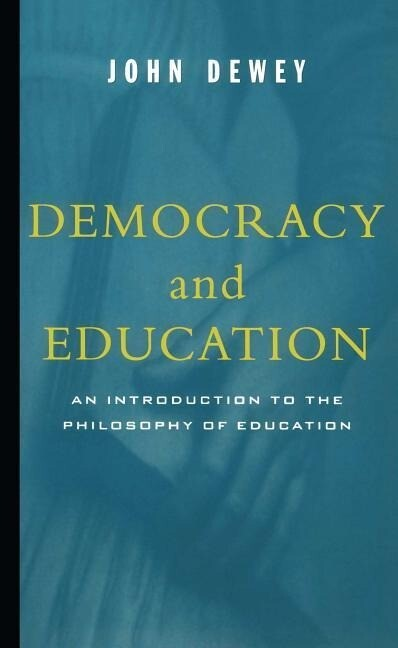 Democracy and Education: An Introduction to the Philosophy of Education als Taschenbuch