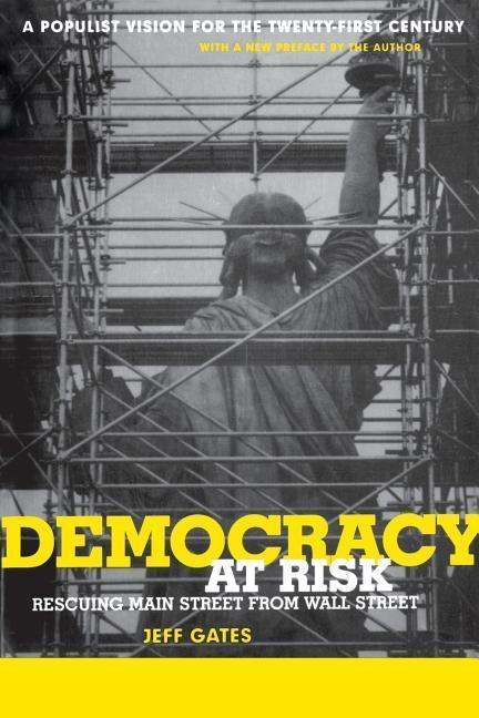 Democracy at Risk: Rescuing Main Street from Wall Street als Taschenbuch