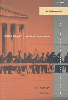 Democracy: A Project by Group Material als Taschenbuch