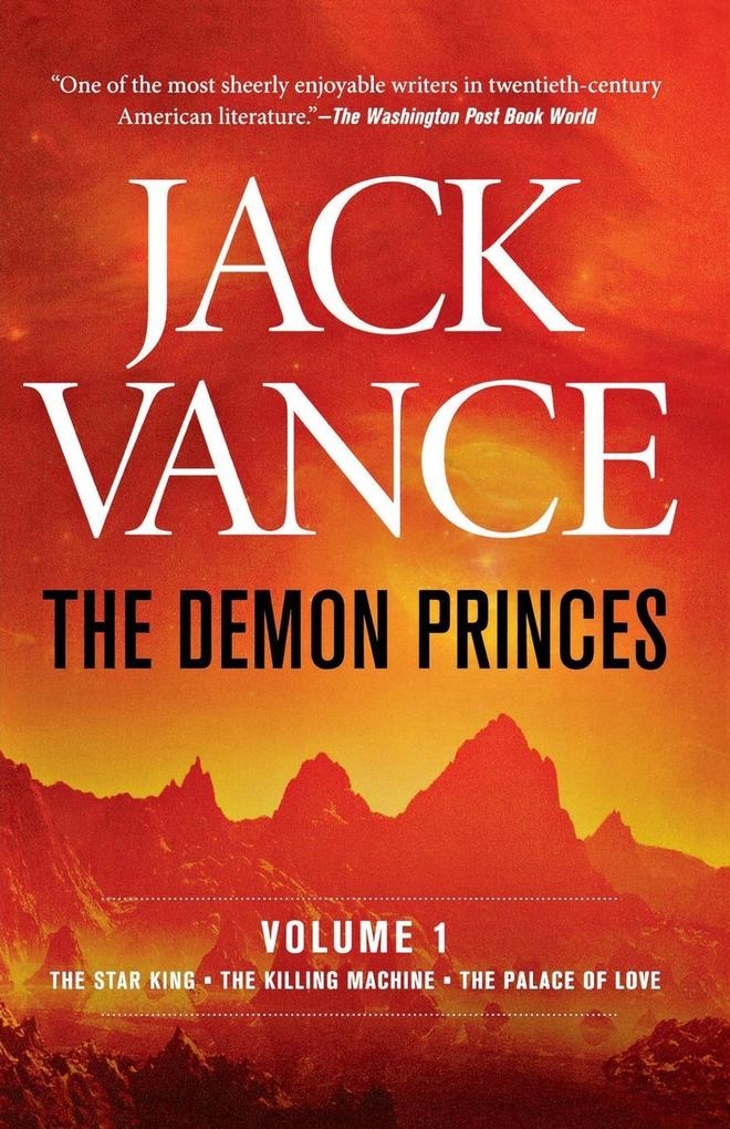 The Demon Princes, Vol. 1: The Star King * the Killing Machine * the Palace of Love als Taschenbuch